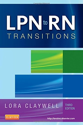 LPN to RN Transitions, 3e by Lora Claywell MSN RN (2013-10-01)