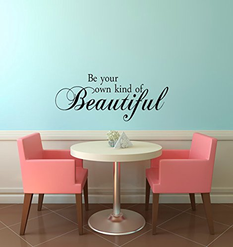 """Imprinted Designs Be Your Own Kind of Beautiful. Inspirational Vinyl Wall Decal Sticker Art (13"""" X 36"""") from Imprinted Designs"""
