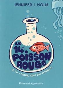 """Afficher """"Le 14e poisson rouge"""""""