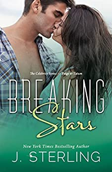 Breaking Stars (The Celebrity Series Book 2) by [Sterling, J.]