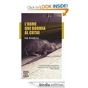 L'home que dormia al cotxe (Catalan Edition) Nil Barral