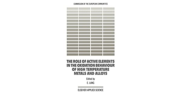 The Role of Active Elements in the Oxidation Behaviour of High Temperature Metals and Alloys