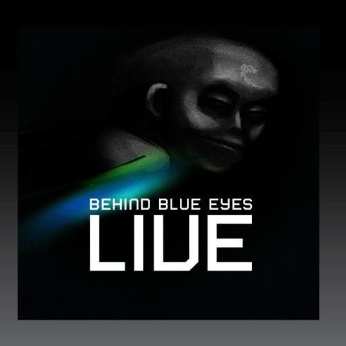 Live: Behind Blue Eyes