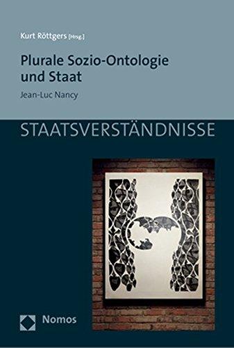 Plurale Sozio-Ontologie Und Staat: Jean-Luc Nancy