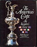 img - for The America's Cup: An insider's view--1930 to the present book / textbook / text book