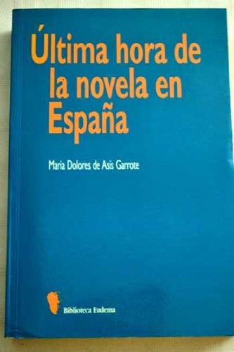 Ultima hora de la novela en España Biblioteca Eudema: Amazon.es ...