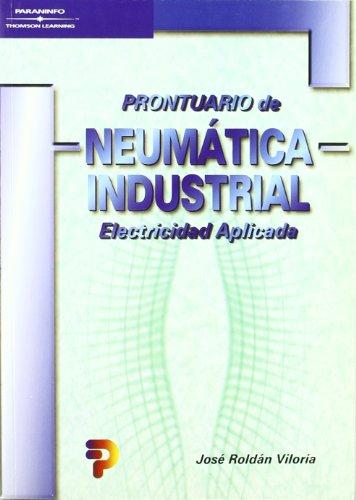 Descargar Libro Prontuario De Neumática Industrial JosÉ RoldÁn Viloria