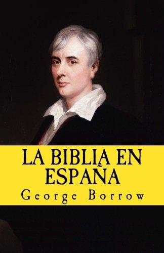 La Biblia en Espana: Volume 10 (In memoriam historia): Amazon.es: Borrow, George, Lopez De los santos, Gloria, Gijon, Francisco: Libros