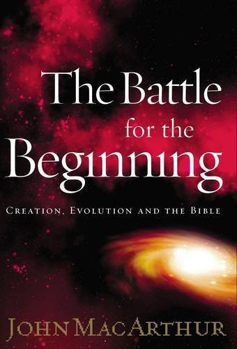 Download The Battle for the Beginning: The Bible on Creation and the Fall of Adam PDF
