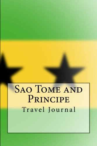 Sao Tome and Principe Travel Journal: Travel Journal with 150 lined pages