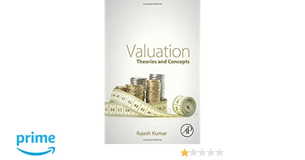Valuation: Theories and Concepts: 9780128023037: Business ...