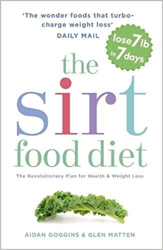 The sirtfood diet the original and official sirtfood diet amazon the sirtfood diet the original and official sirtfood diet amazon aidan goggins glen matten 9781473626782 books forumfinder Choice Image