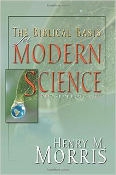 BIBLICAL BASIS FOR MODERN SCIENCE PB