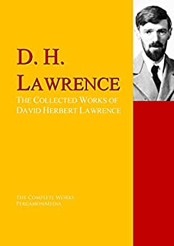 the early works of david herbert lawrence Dh lawrence, the life and death of david herbert  lawrence's early education was at  played a major role in promoting the work of lawrence at the.