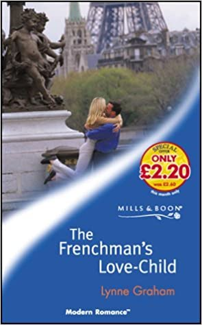 Book The Frenchman's Love-child (Mills & Boon Modern) by Lynne Graham (2003-07-04)
