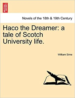Book Haco the Dreamer: a tale of Scotch University life.