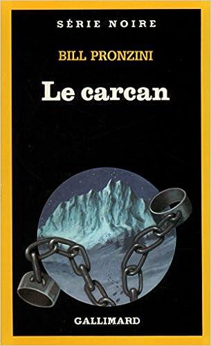 Le carcan - Bill Pronzini sur Bookys