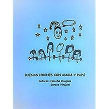 BUENAS NOCHES CON MAMÁ Y PAPÁ (4SGROUP) (Spanish Edition)