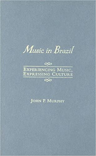 Book Music in Brazil: Experiencing Music, Expressing Culture Includes CD (Global Music Series) by John P. Murphy (2006-01-26)