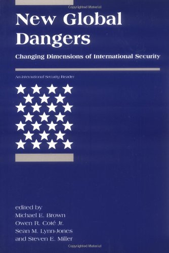 New Global Dangers: Changing Dimensions of International Security (<i>International Security</i> Readers)