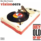 Dirty Old Hip Hop