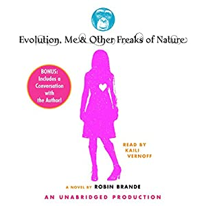 Evolution, Me, & Other Freaks of Nature Audiobook