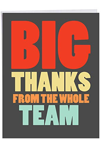 (Jumbo Hysterical Thank You Card From All of Us: Big Thanks From The Team With appreciation from the entire team, with Envelope (Large Size: 8.5 x 11 Inch))