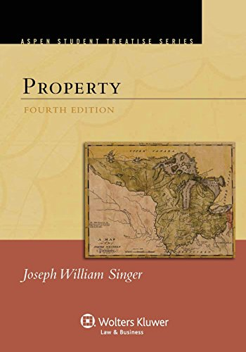 Property, Fourth Edition (Aspen Treatise)