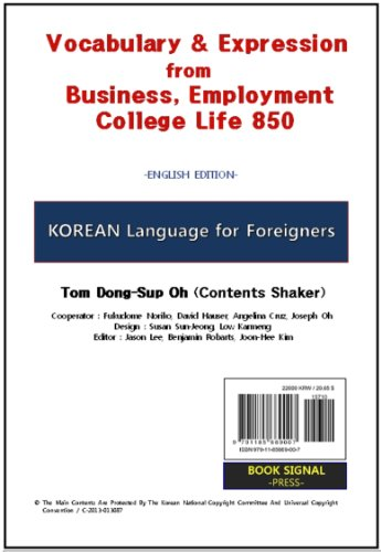 Download Korean Language for Foreigners – Vocabulary & Expression from Business, Employment, College Life 850: (English Edition) Pdf