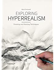 Exploring Hyperrealism: Drawing and Painting Techniques
