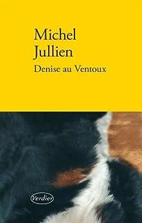 Denise au Ventoux, Jullien, Michel