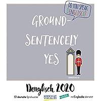 Denglisch 2020: Typo-Art Broschürenkalender mit Ferienterminen. Wandkalender mit wörtlich übersetzten Sprichwörtern.
