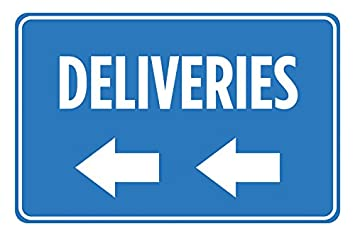 Deliveries Left Arrow Blue White Signs Poster Picture Wall Hanging Business Office Store Direction Sign