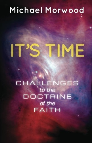 Download It's Time.: Challenges to the Doctrine of the Faith. pdf
