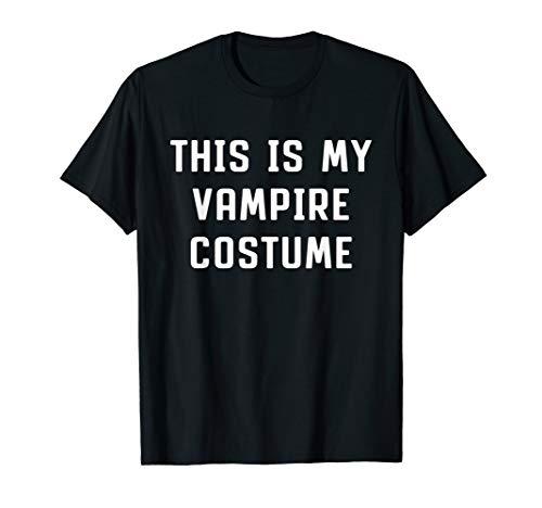 This Is My Vampire Costume Halloween Funny T-shirt -
