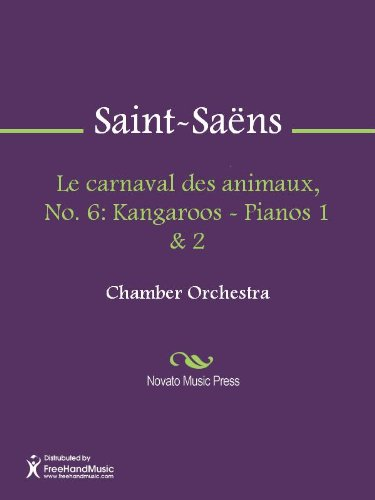 Le carnaval des animaux, No. 6: Kangaroos - Pianos 1 & 2 - Pianos 1/2 (English Edition)