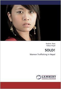 Book SOLD!: Women Trafficking in Nepal by Nudrat Raza (21-Oct-2012)