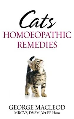 Cats: Homoeopathic Remedies by George Macleod (2005-10-06)
