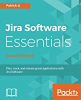 Jira Software Essentials, 2nd Edition Front Cover
