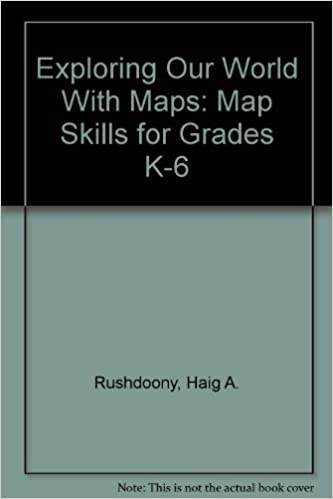 Exploring our world with maps map skills for grades k 6 haig a exploring our world with maps map skills for grades k 6 haig a rushdoony 9780822443964 amazon books gumiabroncs Choice Image