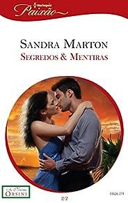 Segredos & Mentiras (Harlequin Jessica Especial Livro