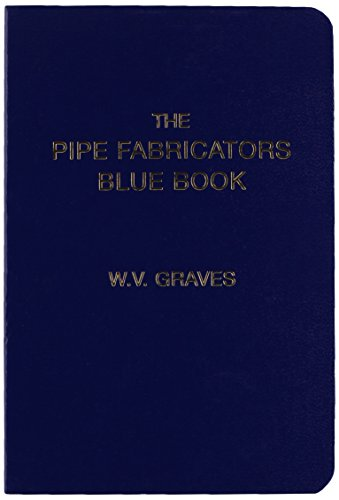 Pdf Engineering The Pipe Fabricators Blue Book