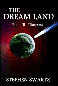 The Dream Land III: Diaspora: Volume 3 (The Dream Land Trilogy)