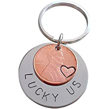 """Steel Disc Keychain Layered with 2010 US One Cent Penny with Hand Stamped Heart Around Year and """"Lucky Us"""" Hand Stamped Steel Disc"""