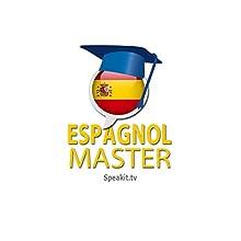 Espagnol Master - Niveau 2/3: Speakit.tv: Audio on ACX.com (French Edition) | Livre audio Auteur(s) :  Speakit.tv Language Courses Narrateur(s) :  Marcelo & Marcela