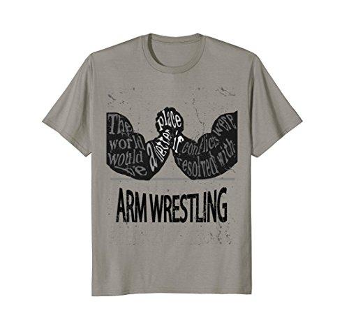 ARM WRESTLING t-shirt| Make the world a better place t shirt