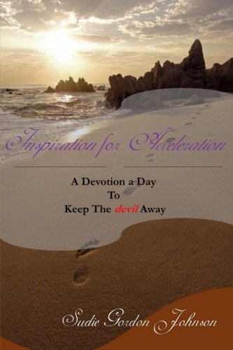 Acceleration Platform (Inspiration for Acceleration: A Devotion a Day to Keep The Devil Away)