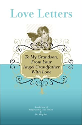 To My Grandfather, From Your Angel Grandson With Love