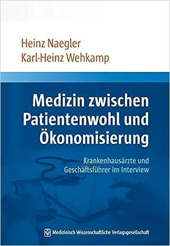 Vorschaubild: Medizin zwischen Patientenwohl und Ökonomisierung