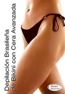 Depilacion Brasilena de Bikini con Cera Avanzada